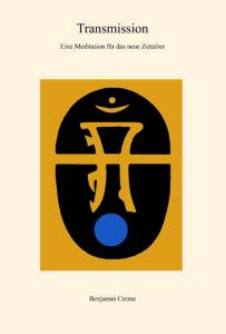 Buch Transmission - eine Meditation für das neue Zeitalter